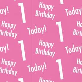 1st Birthday Pink Gift Wrapping Paper & Gift Tags (1 Sheet & 2 Tags) - 'Happy Birthday' - '1 Today!'