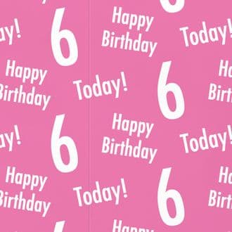 6th Birthday Pink Gift Wrapping Paper & Gift Tags (1 Sheet & 2 Tags) - 'Happy Birthday' - '6 Today!'