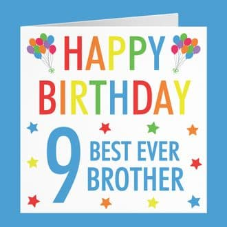 Brother 9th Birthday Card - 'Happy Birthday' - 'Best Ever Brother' - Colourful Collection