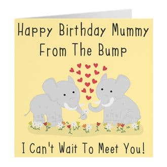 Happy Birthday Mummy From The Bump - I Can't Wait to Meet You - Urban Colour Collection