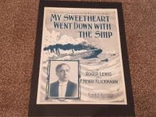 """Titanic Sheet Music - """"My Sweetheart Went Down With The Ship"""""""
