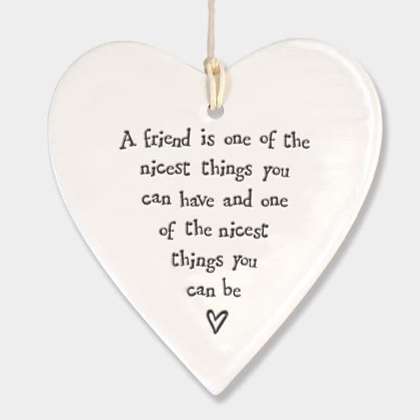 East of India White Ceramic Friend One of the Nicest Things you have Heart 9x9cm