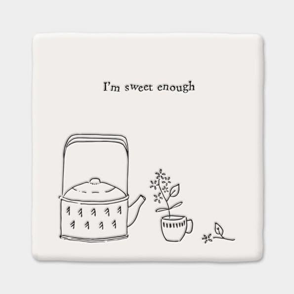 East of India White Ceramic Square I'm Sweet Enough Coaster Felt Back 10x10cm