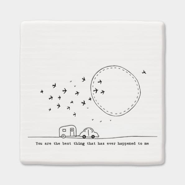 East of India White Ceramic Square You are the best thing Coaster Felt Back 10cm