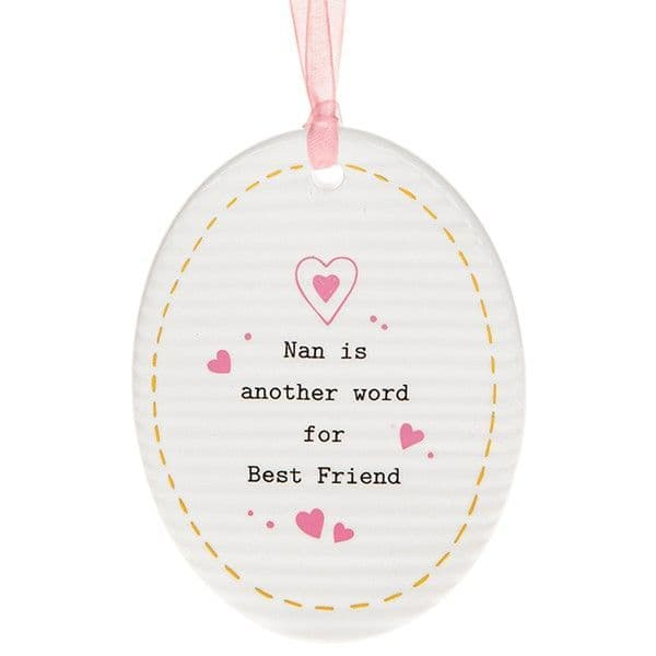 Thoughtful Words Ceramic Nan Another word for Best Friend Hang Oval Gift Boxed 9x7cm