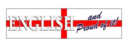 """English and Proud Of It"" Car Window Sticker"