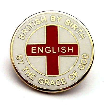 """English by the Grace of God"" England Badge"