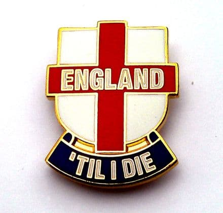 England Badge - England Til I Die Lapel Badge