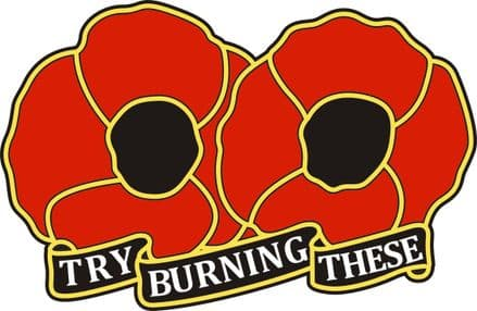 "Poppy Day Car Window Sticker - ""Try Burning These"""