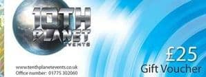 10th Planet Events Gift Voucher £25