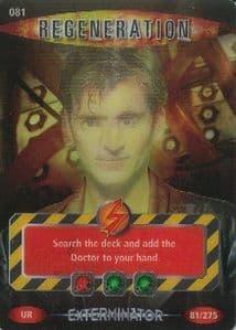 REGENERATION  #081  Doctor Who EXTERMINATOR  Battles In Time  Ultra Rare  U R3DCard-  10610