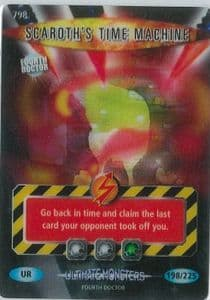 SCAROTH'S TIME MACHINE #798  Doctor Who ULTIMATE MONSTERS  Battles InTime  UR3D Card-  10668